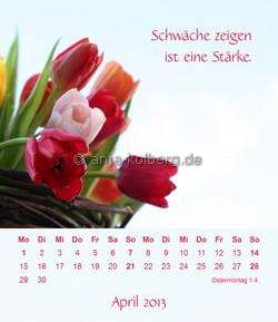 April - Tischkalender 2013 Ein gutes Leben