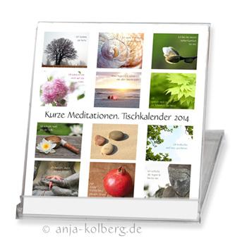 Tischkalender 2014 - Kurze Meditationen - Klick zum Shop