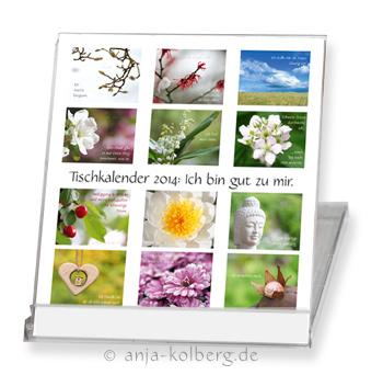 Tischkalender 2014 'Ich bin gut zu mir'