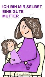 Mir selbst eine gute Mutter sein