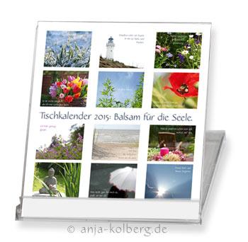 Tischkalender 2015: Balsam für die Seele
